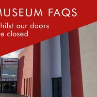Museum closure Corona Virus - Frequently Asked Questions